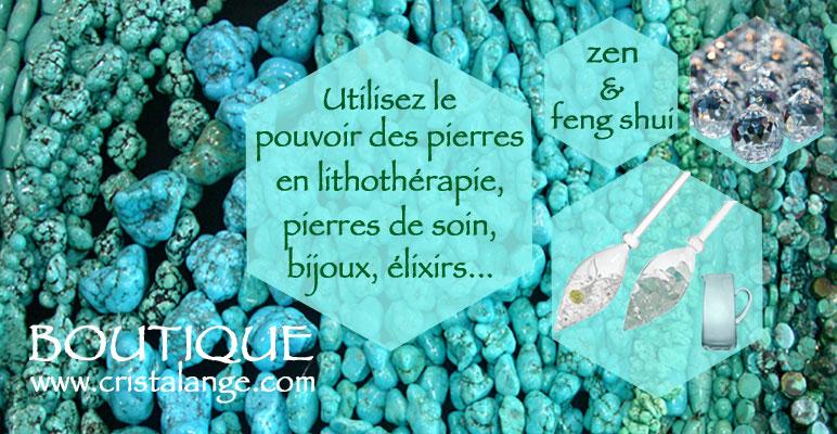 Propriétés des pierres fines naturelles, elixirs de pierres gemmes et lithothérapie